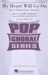 Hal Leonard Corporation MY HEART WILL GO ON /  SATB*  a cappella