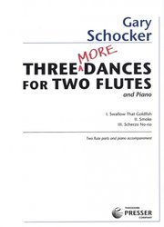 Theodore PRESSER Company THREE MORE DANCES by Schocker Gary / 2 příčné flétny + klavír