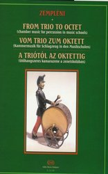 FROM TRIO TO OCTET - CHAMBER MUSIC FOR PERCUSSION