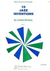 10 JAZZ INVENTIONS by Lennie NEIHAUS for sax duets
