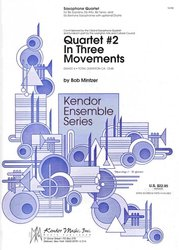 Quartet 2 In Three Movements - sax quartet (SATB)
