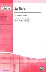 ALFRED PUBLISHING CO.,INC. AVE MARIA by Giulio Caccini /  SATB*
