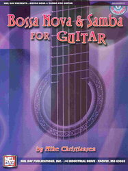 MEL BAY PUBLICATIONS Bossa Nova&Samba for Guitar + CD