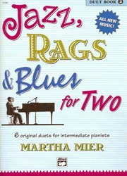 ALFRED PUBLISHING CO.,INC. JAZZ, RAGS&BLUES FOR TWO 2 - 1 piano 4 hands