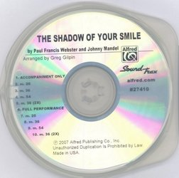ALFRED PUBLISHING CO.,INC. The Shadow of Your Smile / SoundTrax CD (CD s hudebním doprovod