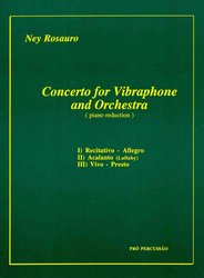 Concerto for Vibraphone & Orchestra (Piano Reduction) by Ney Rosauro
