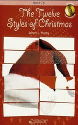THE TWELVE STYLES OF CHRISTMAS + CD // F / Eb lesní roh (horn)