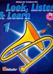 LOOK, LISTEN & LEARN 1 + CD method for trombone / pozoun
