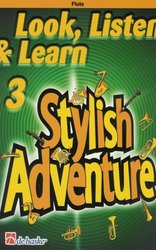 Hal Leonard MGB Distribution LOOK, LISTEN&LEARN 3 - STYLISH ADVENTURE  přičná flétna