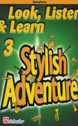 Hal Leonard MGB Distribution LOOK, LISTEN&LEARN 3 - STYLISH ADVENTURE alt saxofon