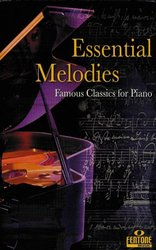 ESSENTIAL MELODIES - famous classics for piano