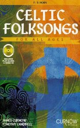 CELTIC FOLKSONGS FOR ALL AGES + CD lesní roh (F / Eb horn)