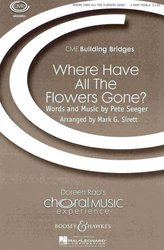 WHERE HAVE ALL THE FLOWERS GONE? /  3-PART TREBLE*