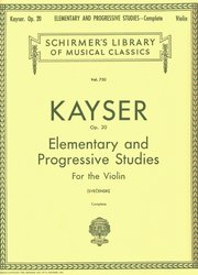 SCHIRMER, Inc. KAYSER: Elementary and Progressive Studies for the Violin, op.20 / 36 jedno