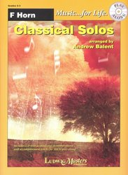 LudwigMasters Music Music for Life - Classical Solos + CD // lesní roh (f horn)