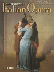 ANTHOLOGY OF ITALIAN OPERA - MEZZO-SOPRANO