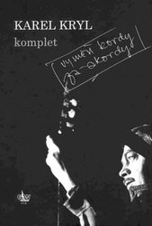KAREL KRYL - KOMPLET (Vyměň kordy za akordy) - zpěv akordy 24038fa2b78