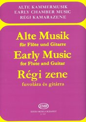 EDITIO MUSICA BUDAPEST Music P Early Music for Flute and Guitar / Stará hudba pro flétnu a
