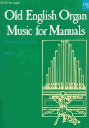 OXFORD UNIVERSITY PRESS OLD ENGLISH ORGAN MUSIC FOR MANUALS 1