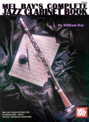 MEL BAY PUBLICATIONS COMPLETE JAZZ CLARINET BOOK