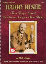 Harry Reser / Tenor Banjo Legend - 26 Virtuoso Solos for Tenor Banjo / banjo + tabulatura