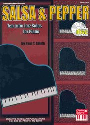 MEL BAY PUBLICATIONS SALSA&PEPPER by Paul T.Smith + CD     ten latin jazz piano solos
