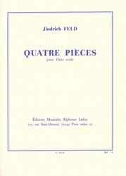 QUATRE PIECES FOR FLUTE by Jindrich FELD