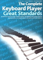 The Complete Keyboard Player: GREAT STANDARDS - zpěv/akordy