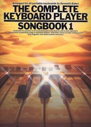 The Complete Keyboard Player  SONGBOOK 1 - zpěv akordy 7cf5397a691