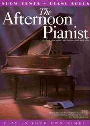 WISE PUBLICATIONS The Afternoon Pianist - 18 Classic Show Tunes