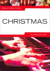 Really Easy Piano - CHRISTMAS (24 festive hits)