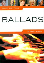 WISE PUBLICATIONS Really Easy Piano - BALLADS (24 great songs)