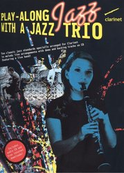 Play-Along JAZZ with a Jazz Trio + CD / klarinet (+ party online)