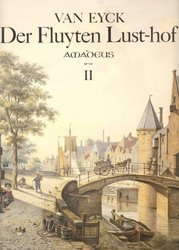 DER FLUYTEN LUSTHOF 2 by Jacob van Eyck - first complete edition with full commentary
