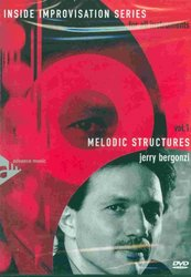 Inside Improvisation : Melodic Structures   DVD