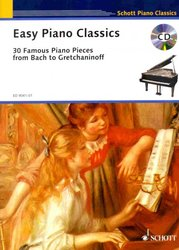 EASY PIANO CLASSICS + CD (30 Famous Piano Pieces)
