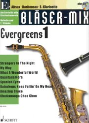 SCHOTT&Co. LTD BLASER MIX: Evergreens 1 + CD - Eb instruments (solos or duets)