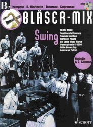 BLÄSER-MIX: SWING + CD -  Bb instruments (solos or duets)