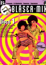 BLASER-MIX: DISCO 1 + CD - Bb instruments (solos or duets)