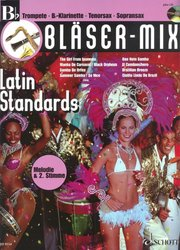 BLASER-MIX: LATIN STANDARDS + CD / Bb instruments solos (duets)