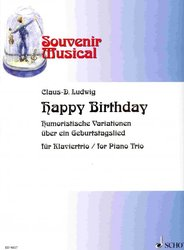 SCHOTT&Co. LTD Happy Birthday - humorous variations for piano trio (housle, violoncello, p