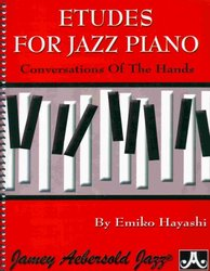 ETUDES FOR JAZZ PIANO - conversations of the hands