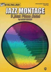 ALFRED PUBLISHING CO.,INC. JAZZ MONTAGE - 9 Jazz Piano Solos by Larry Minsky