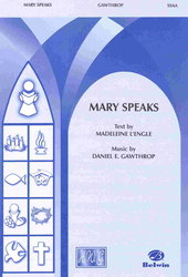 MARY SPEAKS /  SSAA  a cappella