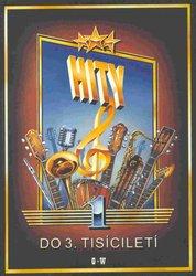 HITY DO 3.TISÍCILETÍ 1 (100 písniček)    zpěv akordy d8f79ea43b2