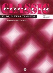 Warner Bros. Publications CLASSIC POP SOLOS  for FLUTE (solos / duets / trios)