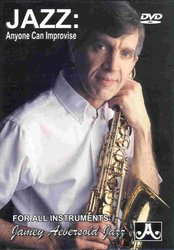 JAMEY AEBERSOLD JAZZ, INC JAZZ: ANYONE CAN IMPROVISE - DVD   all instruments