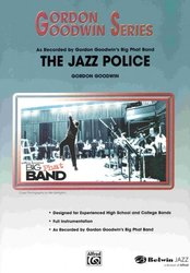 THE JAZZ POLICE - jazz band (grade 5,5) / partitura a party