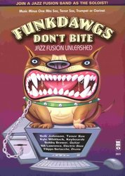 Music Minus One FUNKDAWGS - DON'T BITE - JAZZ FUSION + CD for Bb/Eb Instruments