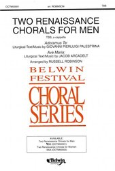 TWO RENAISSANCE CHORALS FOR MEN / TBB a cappella